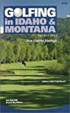 Golfing in Idaho & Montana 2nd ED