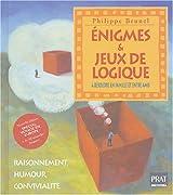 Enigmes & jeux de logique : Raisonnement, humour, convivialité