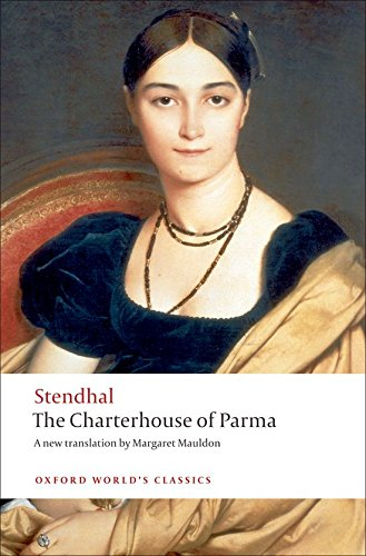 The Charterhouse of Parma (Oxford World's Classics) ()