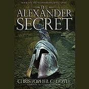 The Alexander Secret | Christopher C. Doyle