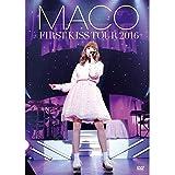 FIRST KISS TOUR 2016 [DVD]