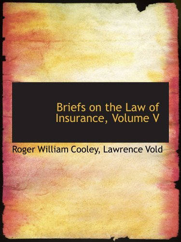 Download Briefs on the Law of Insurance, Volume V Pdf