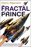 Download The Fractal Prince by Rajaniemi. Hannu ( 2012 ) Hardcover in PDF ePUB Free Online