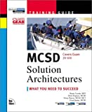 MCSD Training Guide: Solution Architectures