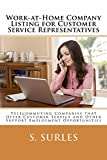 Work-at-Home Company Listing for Customer Service Representatives (HEA Work-at-Home Series  Book 1)