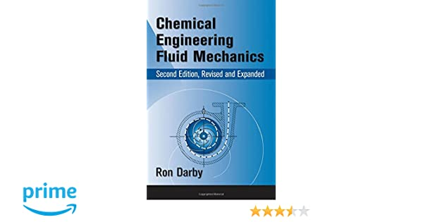chemical engineering fluid mechanics revised and exp anded darby ron darby ronald chhabra raj p