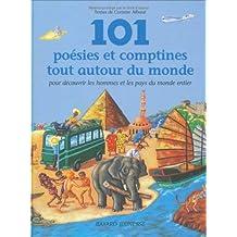 101 POÉSIES ET COMPTINES TOUT AUTOUR DU MONDE