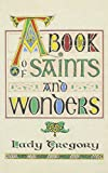 img - for A Book of Saints & Wonders book / textbook / text book