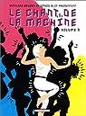 Le Chant de la machine, volume 2 par Blot