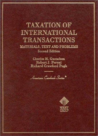 Taxation of International Transactions: Materials, Text, and Problems (American Casebook Series)