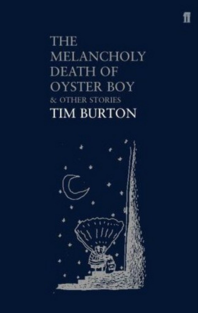 Image result for THE MELANCHOLY DEATH OF THE OYSTER BOY & OTHER STORIES by Tim Burton