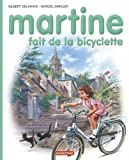 Martine HB: Martine Fait De LA Bicyclette (French Edition)