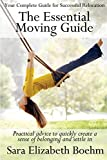 The Essential Moving Guide: Practical advice to create a smooth transition and sense of belonging