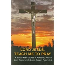 Lord Jesus, Teach Me to Pray by Lucy Rooney (1995-09-02)