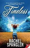 Timeless, Rachel Spangler, 1626390509