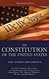The Constitution of the United States, Declaration of Independence, and Articles of Confederation: Illustrated Edition