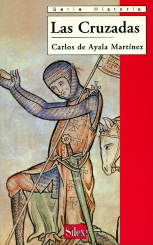 Descargar Libro Las Cruzadas De Carlos Carlos De Ayala Martínez