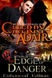 Edge of Danger Enhanced Edition (Edge Trilogy (T-FLAC/PSI) 1)