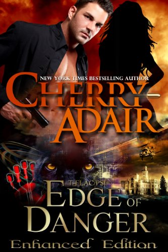 Edge of Danger: Enhanced Edition (Edge Trilogy (T-FLAC/PSI) Book 1) Kindle Edition