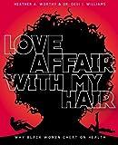 Love Affair With My Hair: Why Black Women Cheat On Health