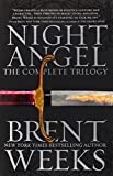 night angel the complete trilogy the night angel trilogy
