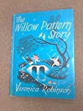 img - for The Willow Pattern Story book / textbook / text book