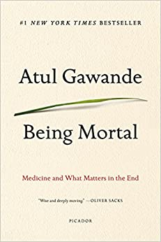 image for Being Mortal: Medicine and What Matters in the End