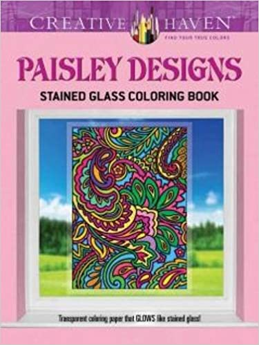 Download Free Creative Haven Paisley Designs Stained Glass Coloring Book Adult 0486798305 PDF