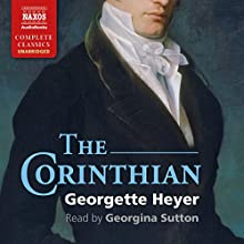The Corinthian Audiobook by Georgette Heyer Narrated by Georgina Sutton