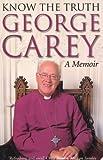 Know the Truth, George Carey, 000712029X
