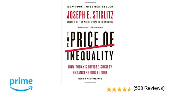Amazon joseph e stiglitz books biography blog audiobooks the price of inequality how todays divided society endangers our future fandeluxe Image collections