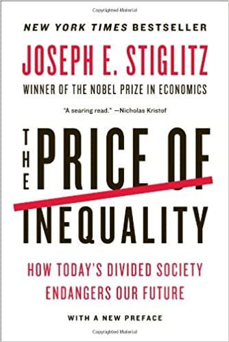 image for The Price of Inequality: How Today's Divided Society Endangers Our Future