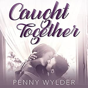 Caught Together Audiobook