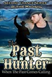 The Past Hunter, Ruthie Madison, 1480239593