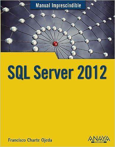 SQL Server 2012 (Manuales Imprescindibles)