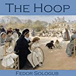 The Hoop | Fedor Sologub