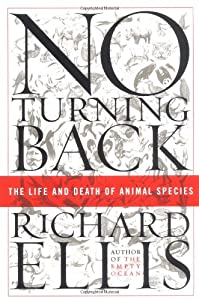 No Turning Back: The Life and Death of Animal Species from Harper