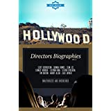 Hollywood: Directors Biographies Vol.6: (SCOTT DERRICKSON,SHONDA RHIMES,STAN LEE,STANLEY KUBRICK,STEPHEN KING,STEVEN SPIELBERG,TIM BURTON,WOODY ALLEN,ZACK SNYDER)