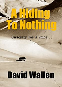 A Hiding To Nothing by [Wallen, David]