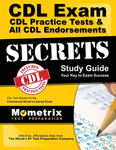 Pdf Test Preparation CDL Exam Secrets - CDL Practice Tests & All CDL Endorsements Study Guide: CDL Test Review for the Commercial Driver's License Exam