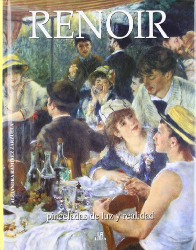 Descargar Libro Renoir: Pinceladas De Luz Y Realidad Alejandra Ramírez Zarzuela
