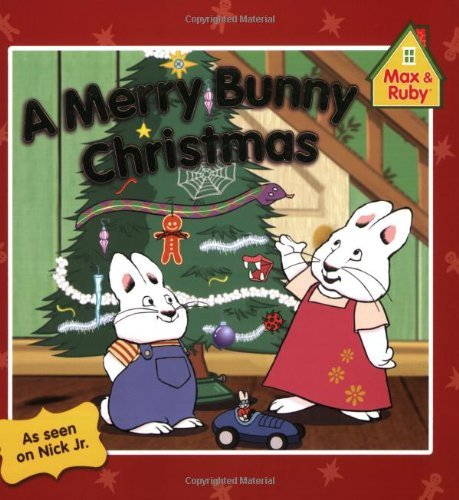A Merry Bunny Christmas (Max and Ruby)