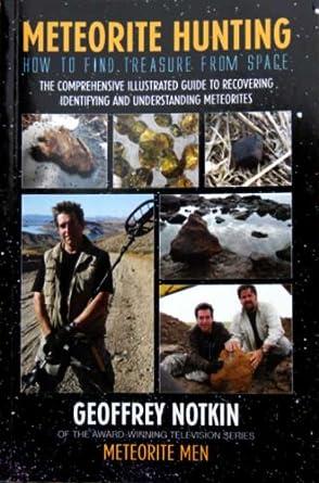 Treasure from Space - Meteorite Hunting