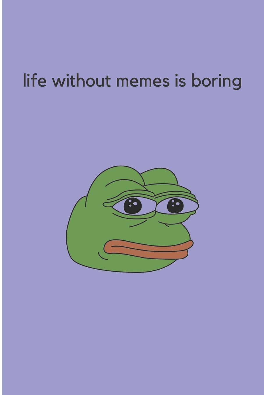 Amazon Com Life Without Memes Is Boring Funny Gift For Memes