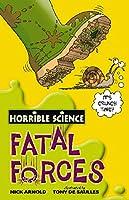 Fatal Forces (Horrible