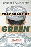 That Shade of Green, Robert Poindexter, 142692867X