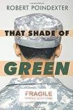 That Shade of Green, Robert Poindexter, 142692867X