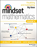 Mindset Mathematics: Visualizing and Investigating Big Ideas, Grade 4