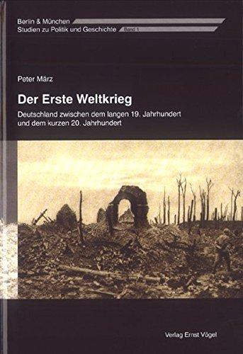 der-erste-weltkrieg-deutschland-zwischen-dem-langen-19-jahrhundert-und-dem-kurzen-20-jahrhundert