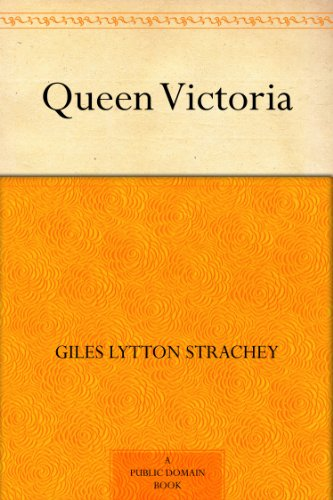 Ebook On Queen Victoria Queen Victoria by [Strachey, Giles Lytton]
